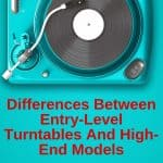 Entry-level vs. high-end turntables