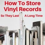 how to properly stored vinyl records