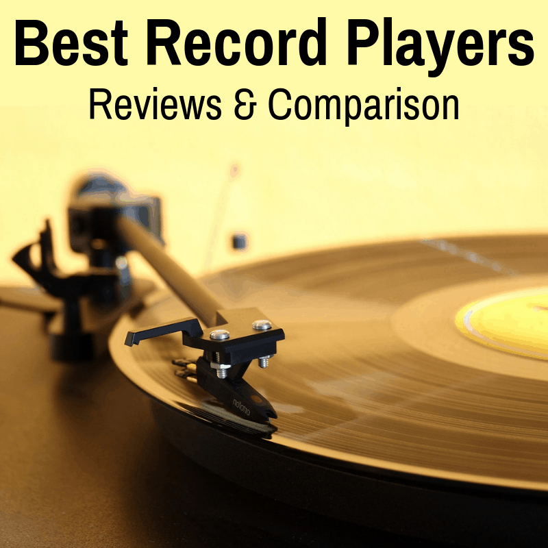 Best Turntables Reviews and Comparison