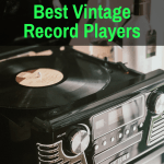 The best vintage record players