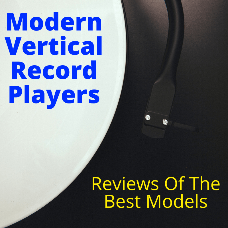 Best Vertical Record Players