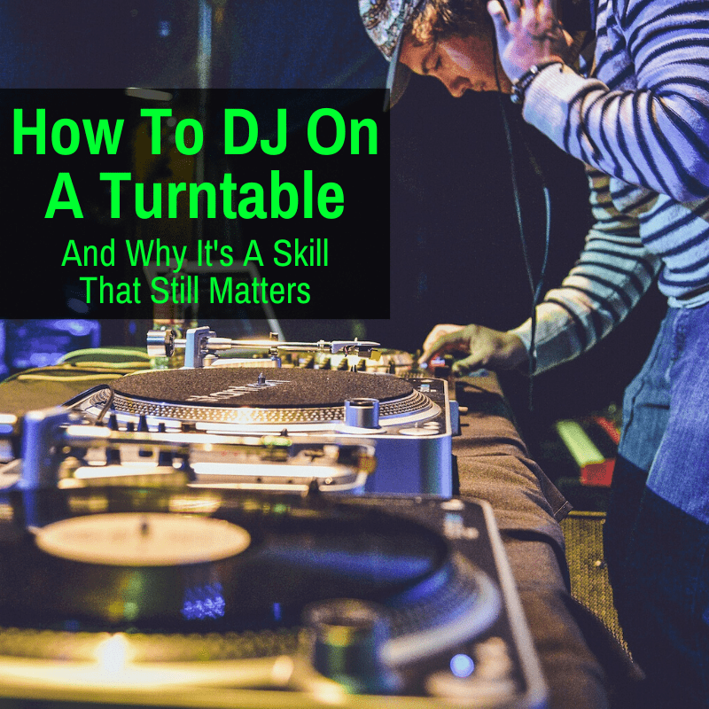 DJing on a turntable