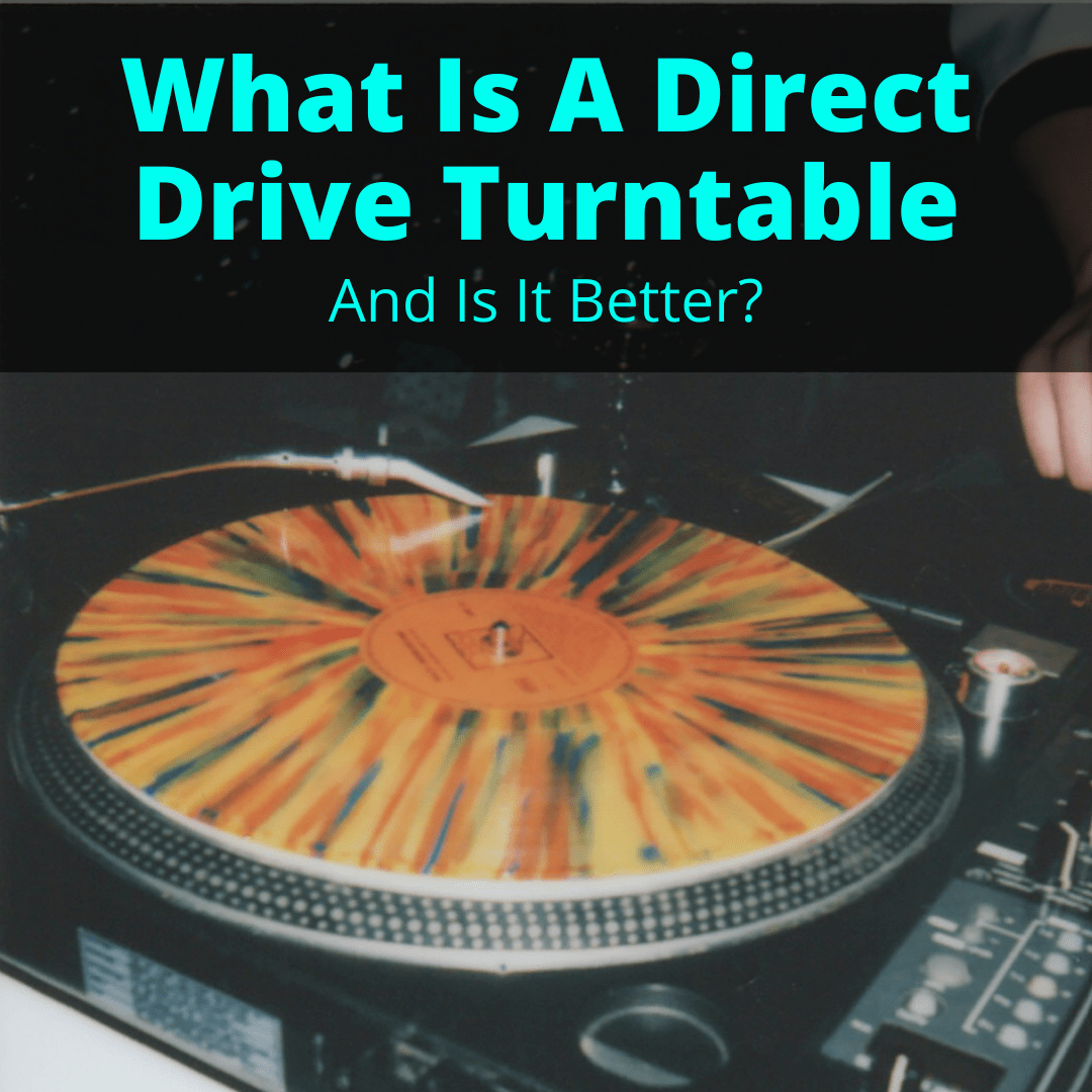 What Is A Direct Drive Turntable